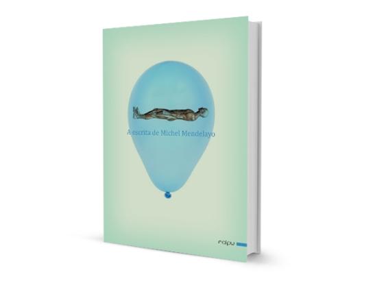 A escrita de Michel Mendelayo capa